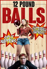 Watch Movie 12 Pound Balls