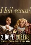 Watch Movie 2 Dope Queens - Season 2