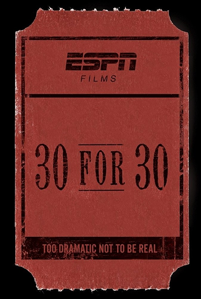 Watch Movie 30 for 30 - Season 1