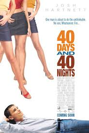 Watch Movie 40 Days and 40 Nights