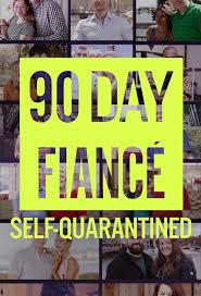 Watch Movie 90 Day Fiancé: Self-Quarantined - Season 1