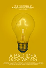 Watch Movie A Bad Idea Gone Wrong