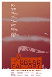 Watch Movie A Bread Factory, Part Two
