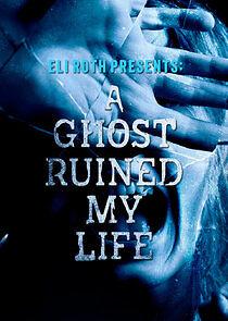 Watch Movie A Ghost Ruined My Life - Season 1