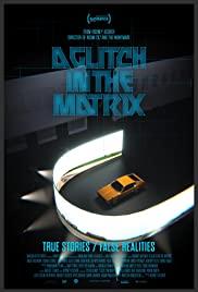 Watch Movie A Glitch in the Matrix
