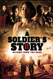Watch Movie A Soldier's Story 2: Return from the Dead