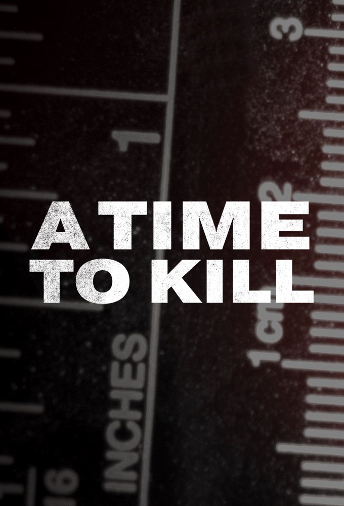 Watch Movie A Time to Kill - Season 1