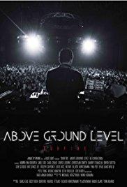 Watch Movie Above Ground Level: Dubfire