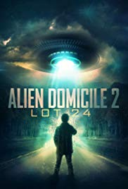 Watch Movie Alien Domicile 2: Lot 24