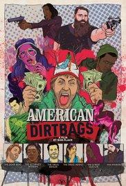 Watch Movie American Dirtbags