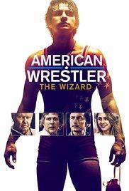 Watch Movie American Wrestler The Wizard