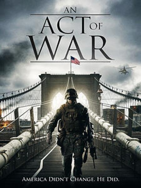 Watch Movie An Act Of War