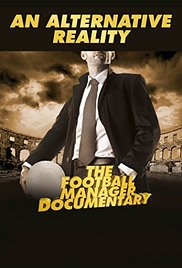 Watch Movie An Alternative Reality: The Football Manager Documentary