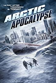 Watch Movie Arctic Apocalypse