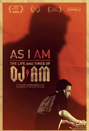 Watch Movie As I AM: The Life and Times of DJ AM