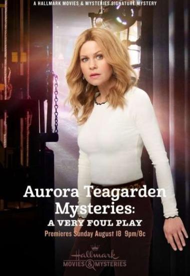 Watch Movie Aurora Teagarden Mysteries: A Very Foul Play