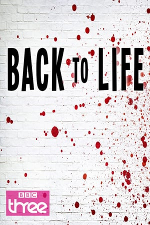 Watch Movie Back to Life - Season 1
