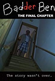 Watch Movie Badder Ben: The Final Chapter