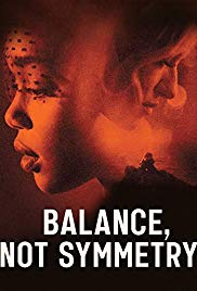 Watch Movie Balance, Not Symmetry