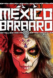 Watch Movie Barbarous Mexico