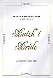 Watch Movie Batsh*t Bride