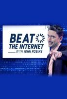 Watch Movie Beat the Internet with John Robins - Season 1