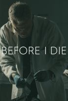 Watch Movie Before I Die - Season 1