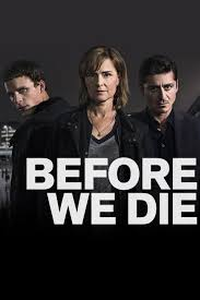 Watch Movie Before We Die - Season 2