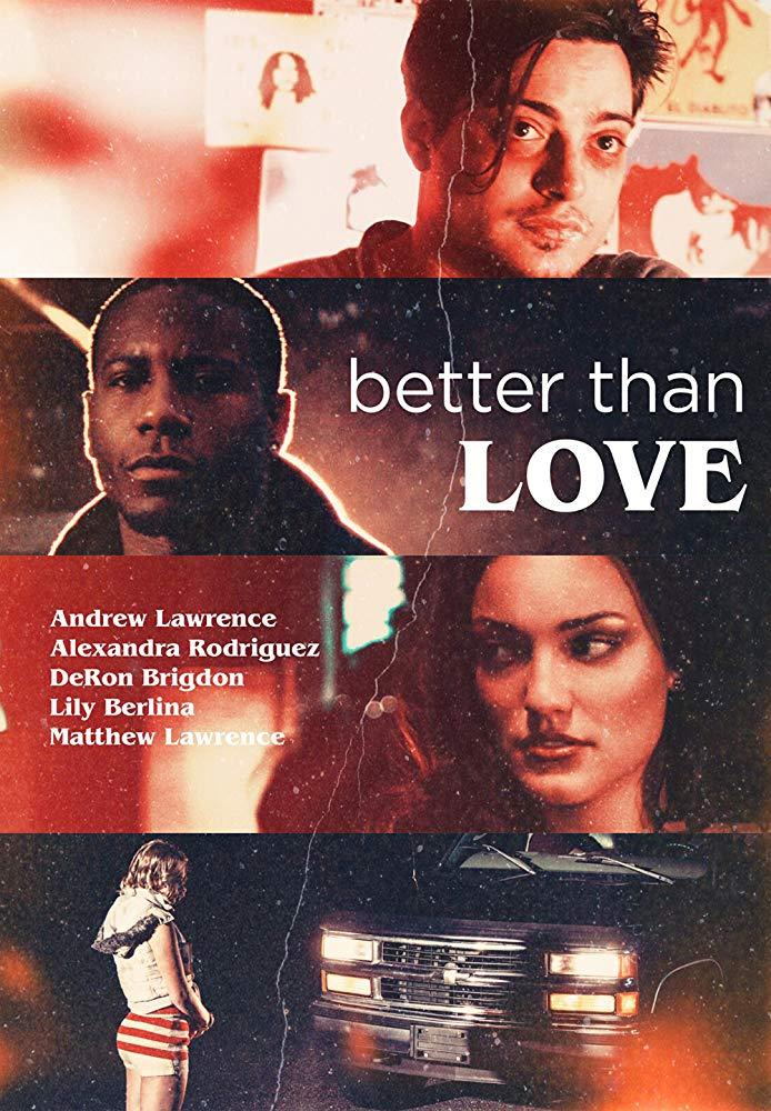 Watch Movie Better Than Love