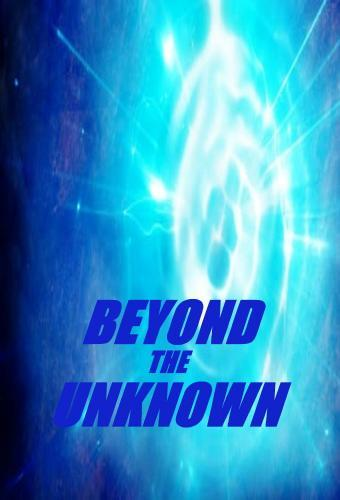 Watch Movie Beyond the Unknown - Season 2