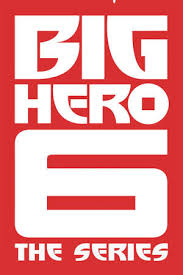 Watch Movie Big Hero 6: The Series - Season 1
