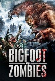 Watch Movie Bigfoot Vs Zombies