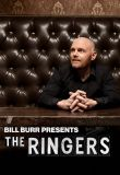 Watch Movie Bill Burr Presents: The Ringers - Season 1