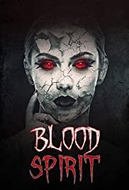 Watch Movie Blood Spirit