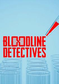 Watch Movie Bloodline Detectives - Season 1