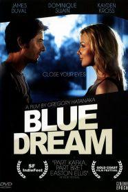 Watch Movie Blue Dream