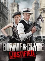Watch Movie Bonnie & Clyde: Justified