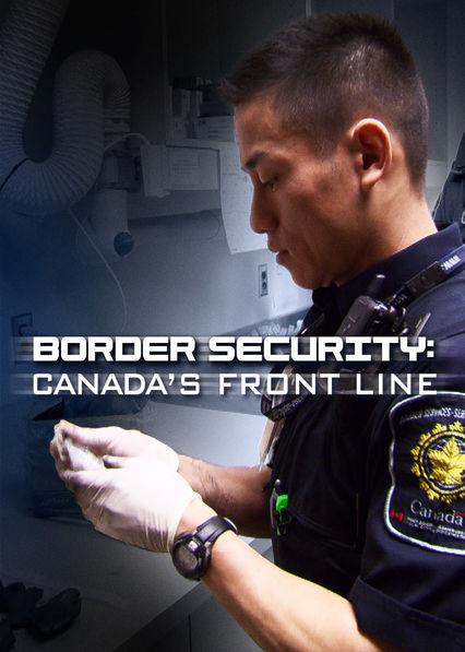 Watch Movie Border Security: Canada's Front Line - Season 4