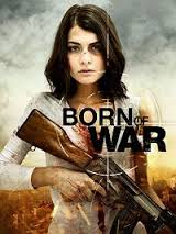 Watch Movie Born Of War