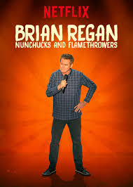 Watch Movie Brian Regan: Nunchucks and Flamethrowers