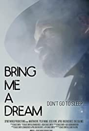 Watch Movie Bring Me a Dream
