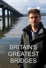 Watch Movie Britain's Greatest Bridges - Season 1