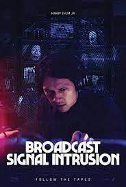Watch Movie Broadcast Signal Intrusion