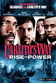 Watch Movie Carlito's Way: Rise to Power