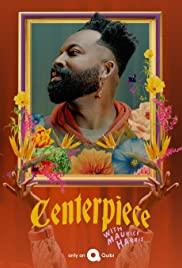 Watch Movie Centerpiece - Season 1