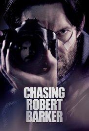 Watch Movie Chasing Robert Barker