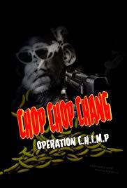 Watch Movie Chop Chop Chang: Operation C.H.I.M.P
