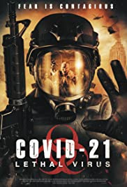 Watch Movie COVID-21: Lethal Virus
