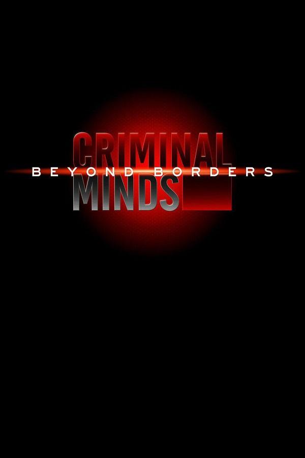Watch Movie Criminal Minds: Beyond Borders - Season 2