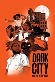 Watch Movie Dark City Beneath the Beat